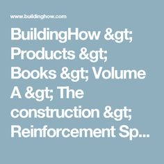 BuildingHow > Products > Books > Volume A > The construction > Reinforcement Specifications  > Rebars bending