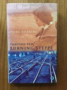 Through the Burning Steppe - Kozhina, Elena