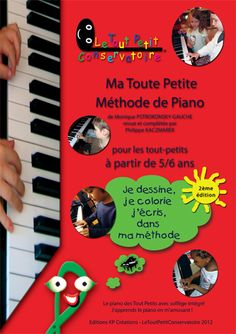 Méthode de piano du Tout Petit Conservatoire. Apprendre le piano en s'amusant. Eveil musical ludique,  éveil musical Ma Toute Petite Méthode de Piano.  Eveil ludique au piano,