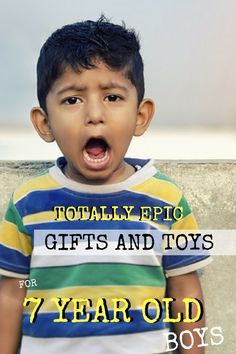 Totally EPIC Gifts & Toys for 7 Year Old Boys!