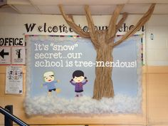 "Bulletin Board - Winter Theme - ""It's snow secret our school is tree-mendous!""  Use a decorated tree for winter break"