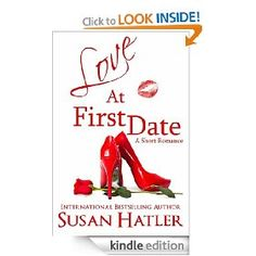 Love At First Date   Susan Hatler  $1.99 or free with Prime