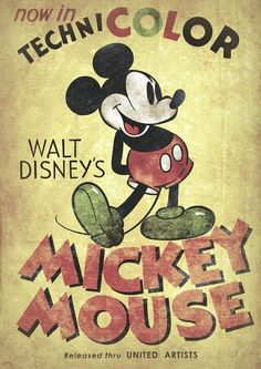 This is a vintage (or, at least, vintage-looking) Mickey Mouse poster. I picked this because I like the vintage style. The fonts are cool, and the distressed look works really well to establish a vintage feel. Retro Disney, Disney Love, Disney Art, Punk Disney, Disney Magic, Vintage Advertising Posters, Vintage Advertisements, Vintage Ads, Vintage Photos