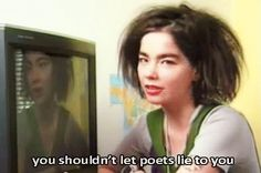 You shouldn't let poets lie to you