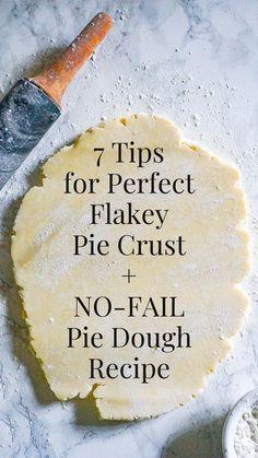 Never Fail Pie Crust Recipe, No Fail Pie Crust, Best Pie Crust Recipe, Pie Dough Recipe, Easy Pie Crust, Homemade Pie Crusts, Pie Crust Recipes, Pie Crust From Scratch, Homemade Pies