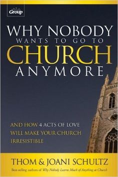 http://www.amazon.com/Why-Nobody-Wants-Church-Anymore/dp/0764488449/ref=sr_1_2?ie=UTF8