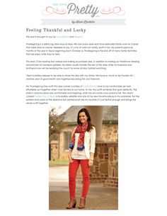 "Get Your Pretty On blogger Alison featured her favorite Lucky Brand Diamond Ikat Square Scarf, Tuxedo Top, and Sofia Skinny jeans in her November 2014 post ""Feeling Thankful and Lucky""."