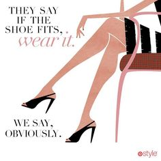 They say if the #shoe fits, wear it. We say, obviously.