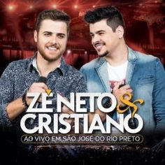 BOX SERTANEJO: BAIXAR CD ZÉ NETO E CRISTIANO - AO VIVO EM SÃO JOS...