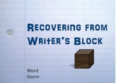 Word Storm: Recovering from Writer's Block