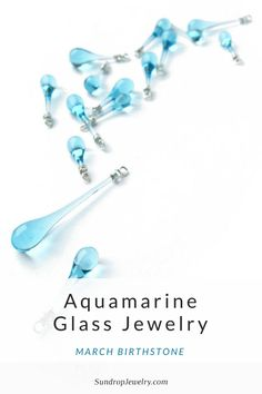 March gemstone - aquamarine fun facts and pale blue drop earrings by Sundrop Jewelry