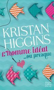 L'homme idéal... ou presque ebook by Kristan Higgins