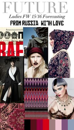 TREND COUNCIL Fall/Winter 2015- FROM RUSSIA WITH LOVE