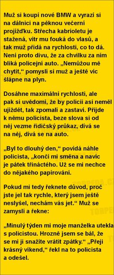 Muž si koupí nové BMW... Humor, Funny People, Funny Jokes, Haha, Quotes, Quotations, Humour, Jokes, Ha Ha