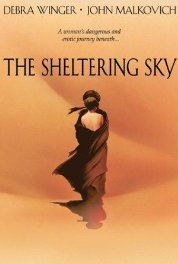 The Sheltering Sky (1990) Poster some of the greatest cinematography ever in a film!!!!