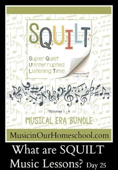 What are SQUILT Music Lessons? Music appreciation for homeschool and classroom