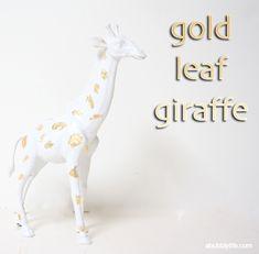 A Bubbly Life: Gold Leaf Giraffe- Plastic Animal DIY