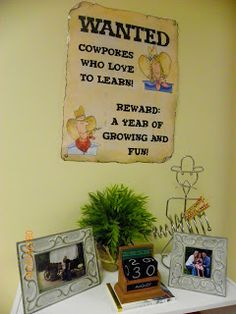 KINDERWORLD: Western Theme Classroom LOVE the saying on this little sign!