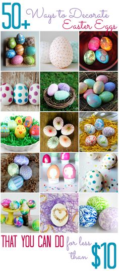 Over 50 Ways to Decorate Easter Eggs (for less than $10!) - All Cheap Crafts