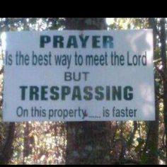 Private Property... I will own this!