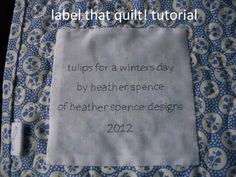 my simple tutorial on quilt labels. very important my friends! don't forget to label your quilts.
