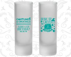 25th Birthday Frosted Shooter Glasses, Drink up witches, Halloween Birthday, Birthday Frosted Shooters (20295)