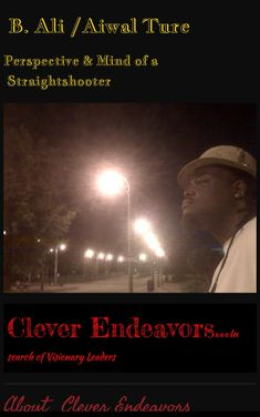 Aiwal Ture @ cleverendeavors.net  Videos on YouTube