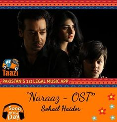 *Song Of The Day* Listen to the striking OST of #Naraaz by Sohail Haider: http://taazi.com/naraaz-ost-by-sohail-haider #Pakistan #Music #FaysalQureshi