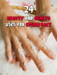24 Beauty and health uses for epsom salt