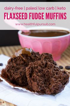 Paleo Flaxseed Espresso Fudge Muffins #Low Carb #Keto #Grain Free