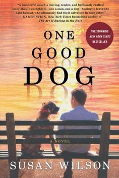 Another great book from Susan Wilson. Think you don't like Pit Bulls? Read this book and you'll fall in love. Dog Books, Book Club Books, The Book, Books To Read, Books About Dogs, Animal Books, Book Nerd, Reading Lists, Book Lists