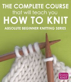 Knit Stitch Pattern Book for Absolute Beginner Knitting Series by Studio Knit #learntoknit #howtoknit #beginnerknitting