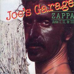 """1979 """"Joe's Garage"""" by Frank Zappa"""