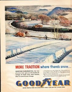 """1961 GOODYEAR TIRES vintage magazine advertisement """"where there's snow"""" ~ More traction where there's snow ... More mileage where there isn't ! - Goodyear Suburbanites -- the true all-winter tires -- give you this double advantage all winter long: ..."""