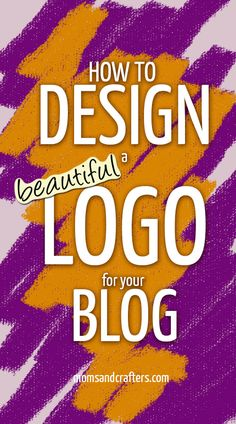 How to design a logo for your blog - and make it beautiful. The creative process that professionals use, in a nutshell