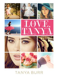 """Love, Tanya"" Beauty and Lifestyle book from Tanya Burr! WHSmiths or Waterstones!"