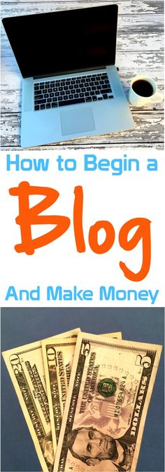 How to Start a Blog and Make Money!  Several easy steps to getting your very own website up and running today!
