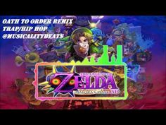 The Legend of Zelda - Oath to Order | (Hip Hop/Trap Remix) | @Musicality...