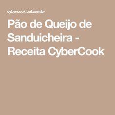 Pão de Queijo de Sanduicheira - Receita CyberCook