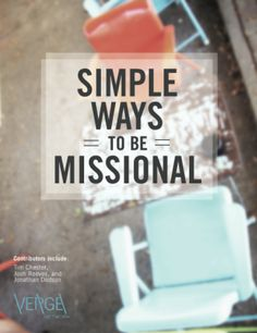 Simple Ways to Be Missional