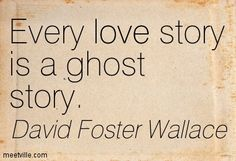 David Foster Wallace Quotes - Meetville