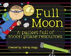 This packet is full of resources to use when studying the moon phases.  There is a poster to print that shows, labels, and defines the phases of the moon (from our point of view from Earth).  There are worksheets, think maps, choices for assessments, and so much more.