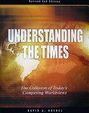 Understanding the Times  David A. Noebel