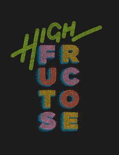 HIGH FRUCTOSE on Behance