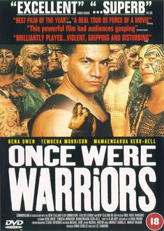 Once Were Warriors (1994) http://www.rottentomatoes.com/m/once_were_warriors/