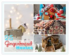 25 Gorgeous and Fun Gingerbread Houses!  Come and take a fun little tour with a cup of coffee! TheCottageMarket.com hugs...