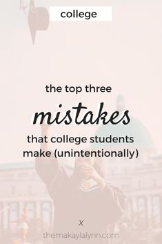 The Top 3 Mistakes College Students Make - Makayla Lynn College Test, College Club, Financial Aid For College, Scholarships For College, Education College, College Students, College Life, College Hacks, College Style