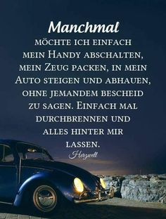 German Quotes, Love My Job, Disappointment, Peace And Love, Depression, Road Trip, Sad, Motivation, Feelings
