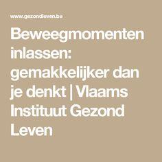 Beweegmomenten inlassen: gemakkelijker dan je denkt | Vlaams Instituut Gezond Leven