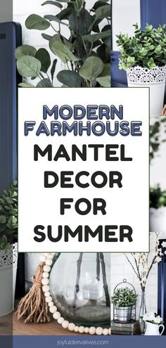 Decorate your mantle for summer with these simple, but beautiful ideas. This blue and green mantel will last you from spring to summer. This modern farmhouse-style design will look fabulous all season long! Farmhouse Mantel, Modern Farmhouse, Farmhouse Style, Coffee Table Fireplace, Cozy Fireplace, Table Setting Inspiration, Dining Room Inspiration, Kids Chandelier, Summer Mantel